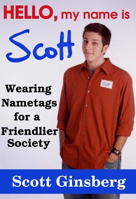 Scott Ginsberg's first book.