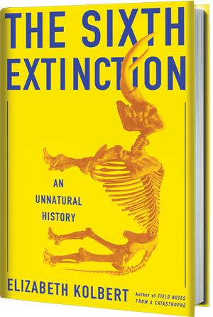 Latest book by Elizabeth Kolbert points to us as the cause of the next extinction.