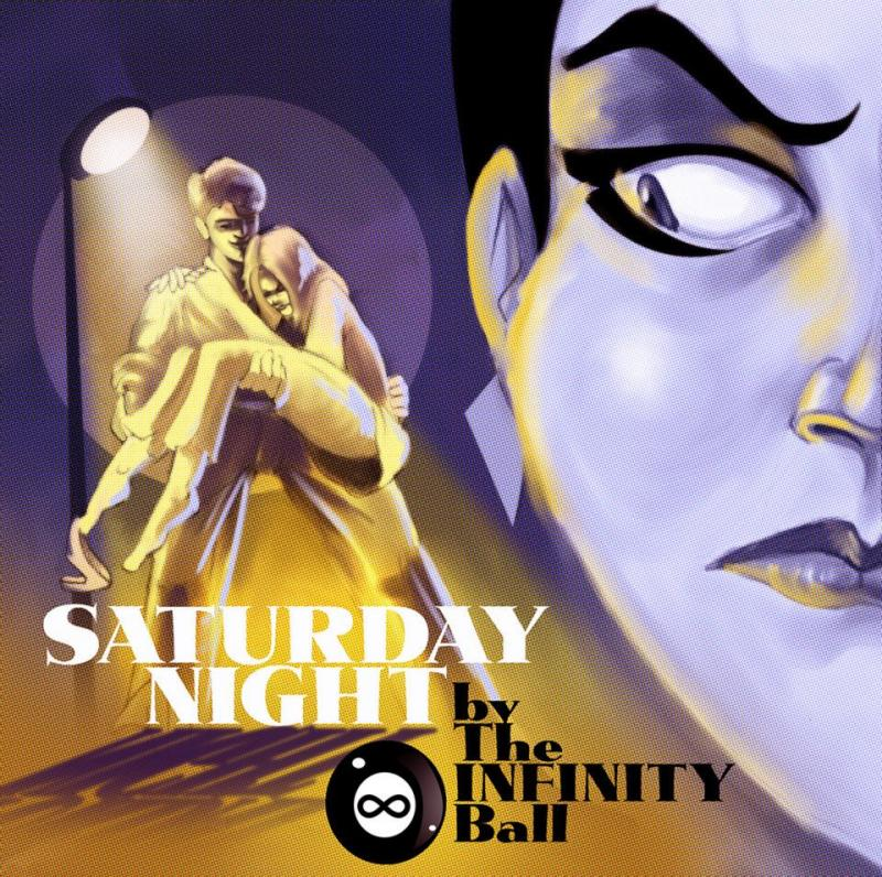 """Saturday Night"" is the second full-length release by The Infinity Ball"