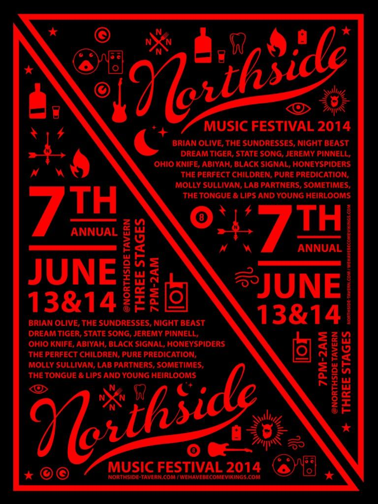 The Northside Music Festval is June 13 and 14 at Northside tavern.