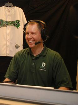 On the phone: Tom Nichols from the Dayton Dragons