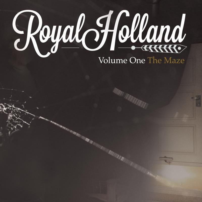Volume One - The Maze by Cincinnati's Royal Holland
