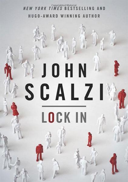 John Scalzi: Lock In