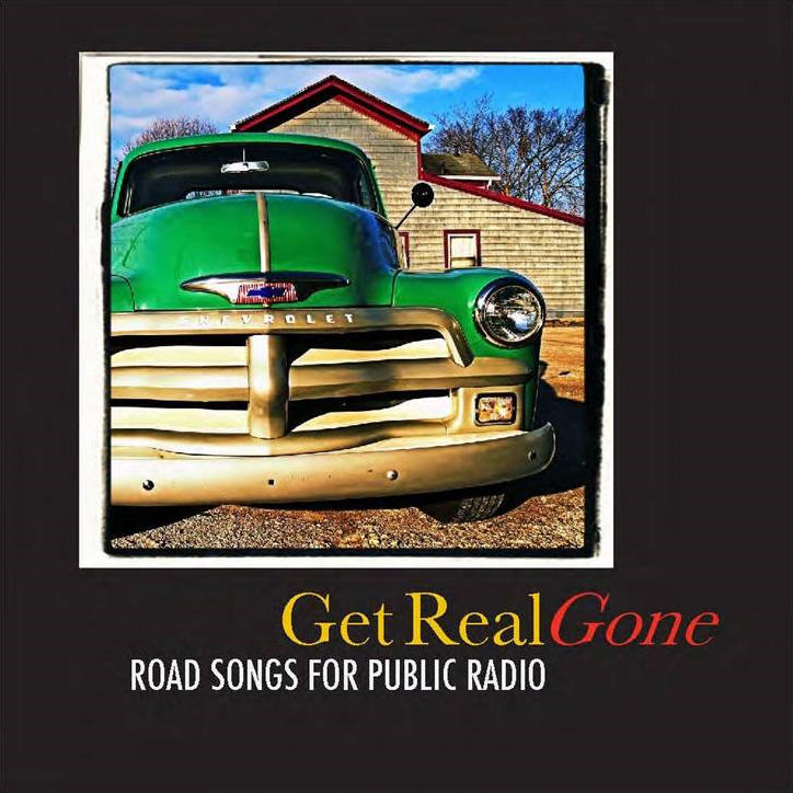 Get Real Gone: Road Songs or Public Radio