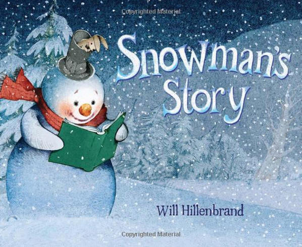 Snowman's Story by Will Hillenbrand