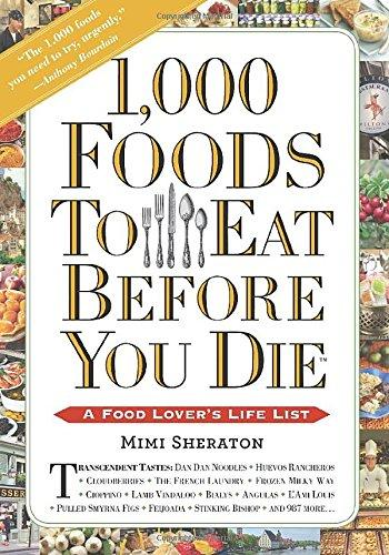 1000 Foods to Eat Before You Die by Mimi Sheraton