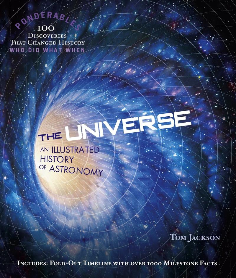 The Ponderables Series: The Universe by Tom Jackson