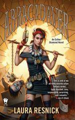 """Abracadaver,"" the latest novel in Laura Resnick's Esther Diamond Series."