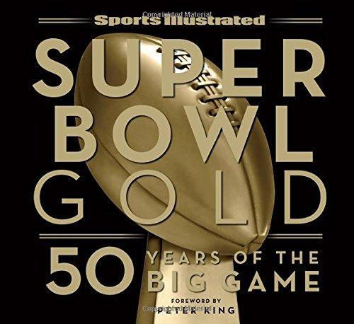 Super Bowl Gold from the writers of Sports Illustrated Magazine