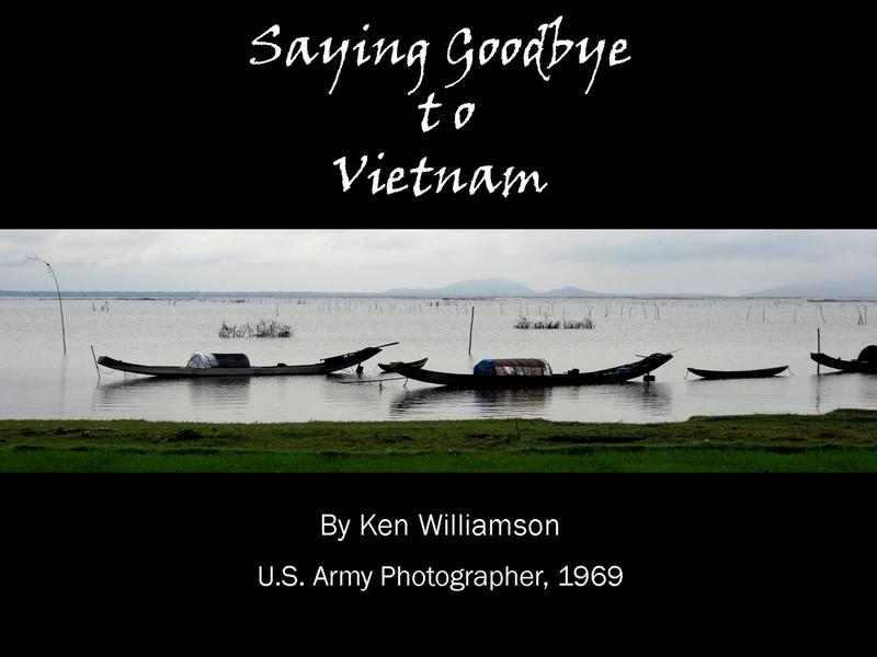 Saying Goodbye to Vietnam by Ken Williamson