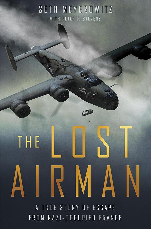 The Lost Airman by Seth Meyerowitz
