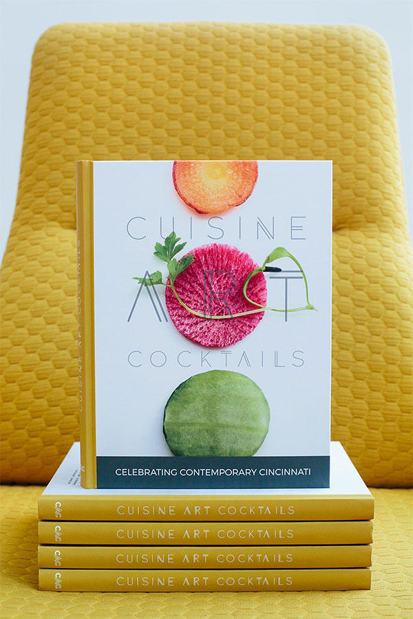 Cuisine Art Cocktails: Celebrating Contemporary Cincinnati by Maria Kalomenidou