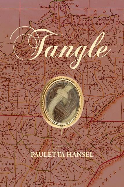 Tangle by Pauletta Hansel