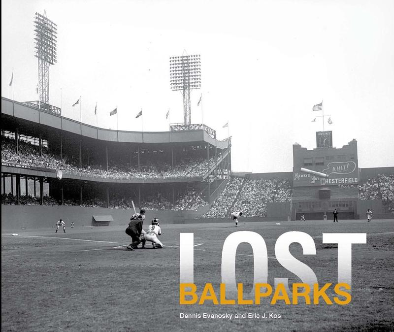 Dennis Evanosky and Eric Kos explore the history of 58 ballparks that have been lost to time.