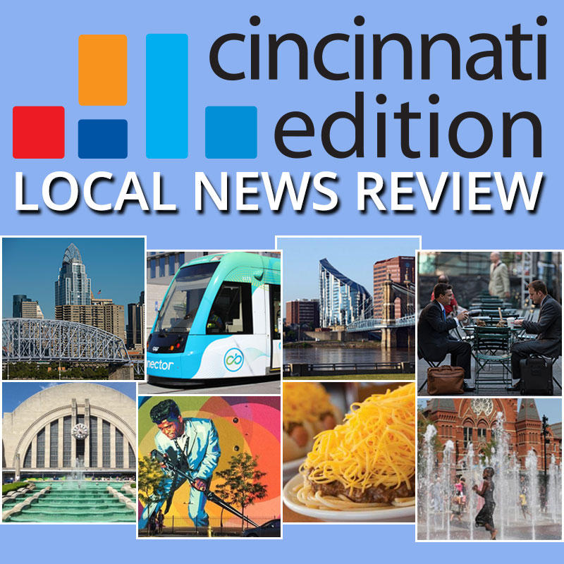 We look at the news affecting Greater Cincinnati and the Tri-state
