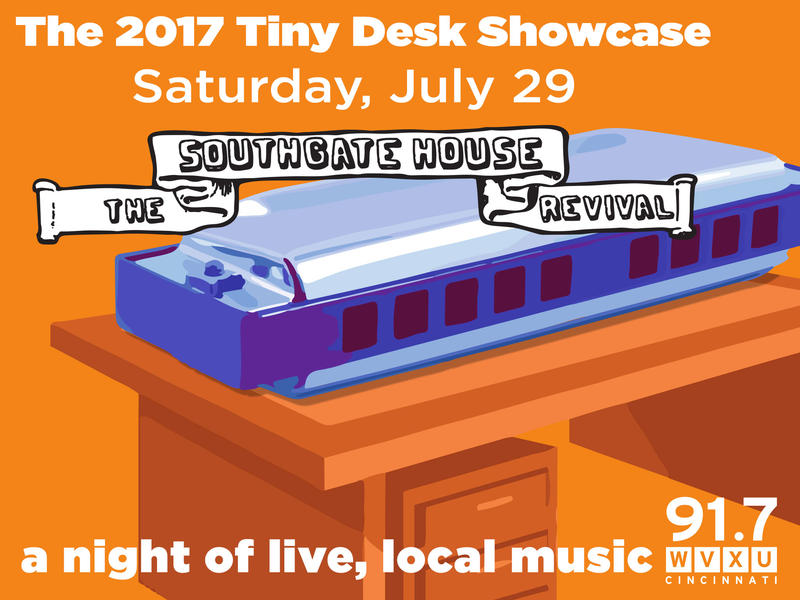 91.7 WVXU will host live, local talent at our 2017 Tiny Desk Showcase, on Saturday, July 29 at The Southgate House Revival in Newport.