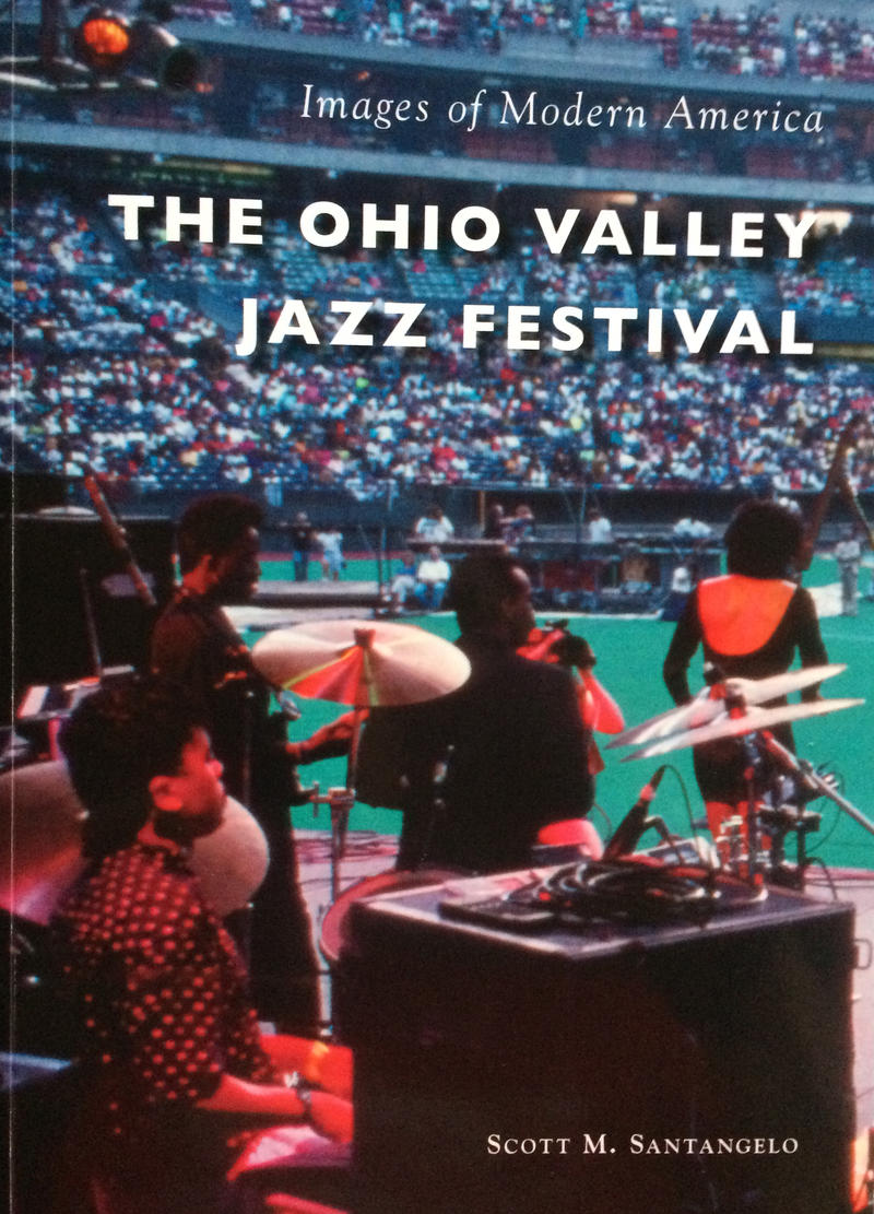 """The Ohio Valley Jazz Festival"" book from Arcadia's Images of Modern America series"
