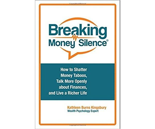 """Author Kathleen Burns Kingsbury says there's a high cost to living in """"money silence."""""""
