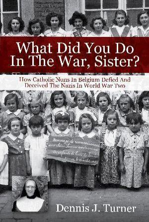 what did you do in the war sister dennis turner