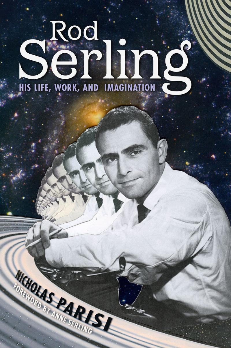 Nicholas Parisi's new Rod Serling book was released today.