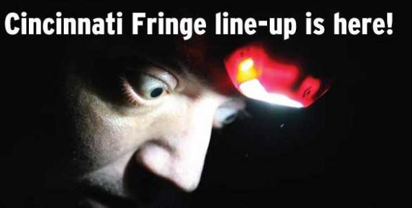Cincy Fringe Festival starts May 27.