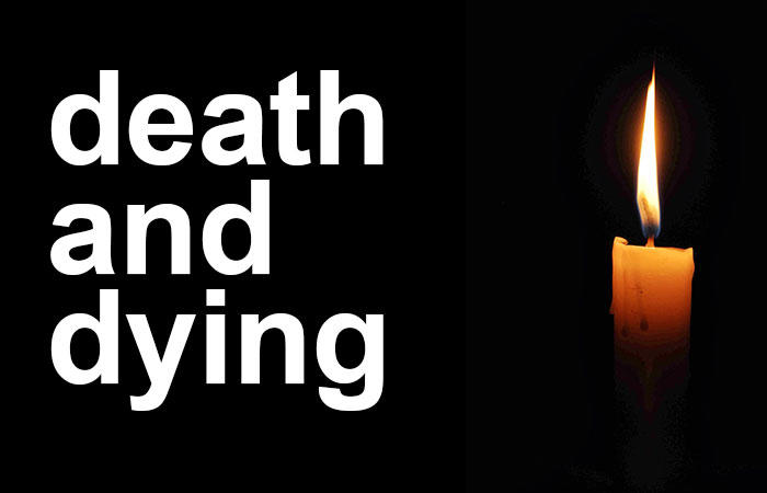 on death dying and not dying