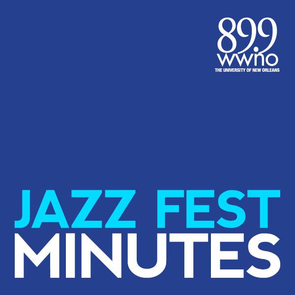 Jazz Fest Minutes