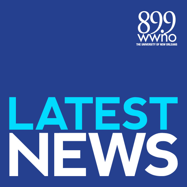 WWNO Latest News