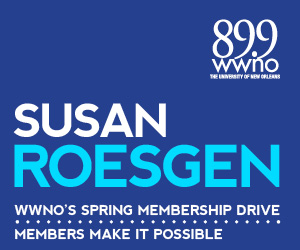 A special message from WGNO's Susan Roesgen. Support WWNO's great local and national programming!