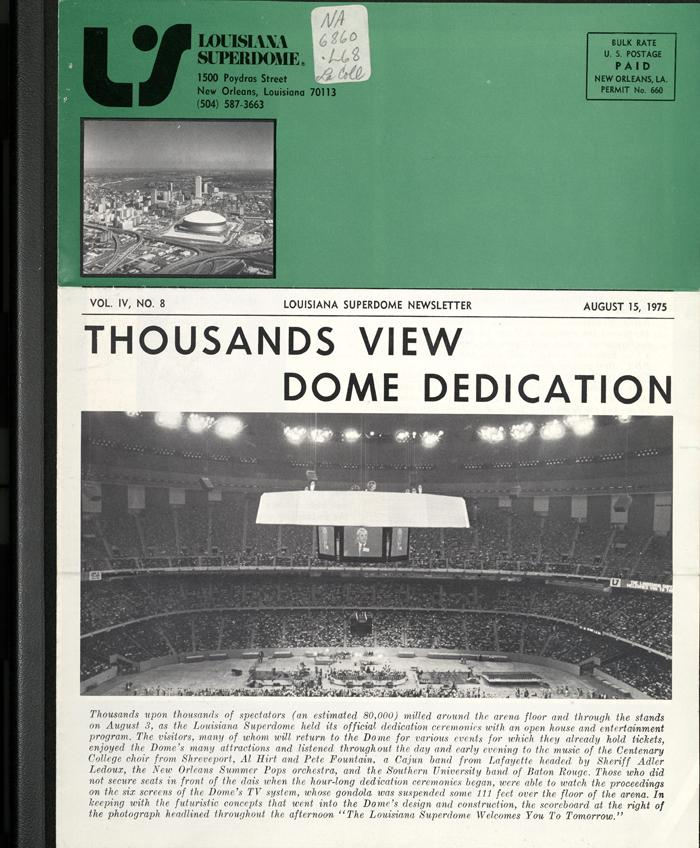 Thousands View Dome Dedication. The Louisiana Superdome Newsletter, Aug. 15, 1975.