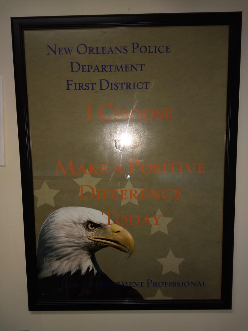 A poster in offices of the NOPD's 1st District Headquaters.