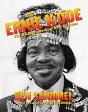 "Ben Sandmel's ""Ernie K-Doe: The R&B Emperor of New Orleans."""