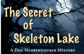 The Secret of Skeleton Lake will be performed Saturday, June 29th.