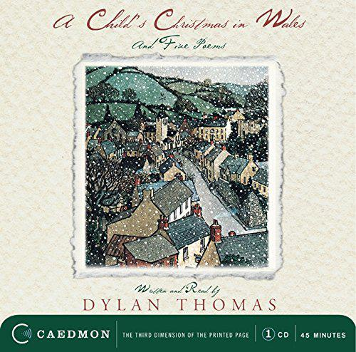 A Child's Christmas in Wales and Five Poems CD