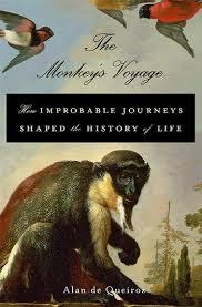 In his new book, Evolutionary Biologist, Alan de Queiroz, claims that millions of years ago, monkeys managed to cross the Atlantic Ocean by raft.