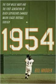 The cover of Bill Madden's 1954 is a photo of a game-changing catch made by Willie Mays.