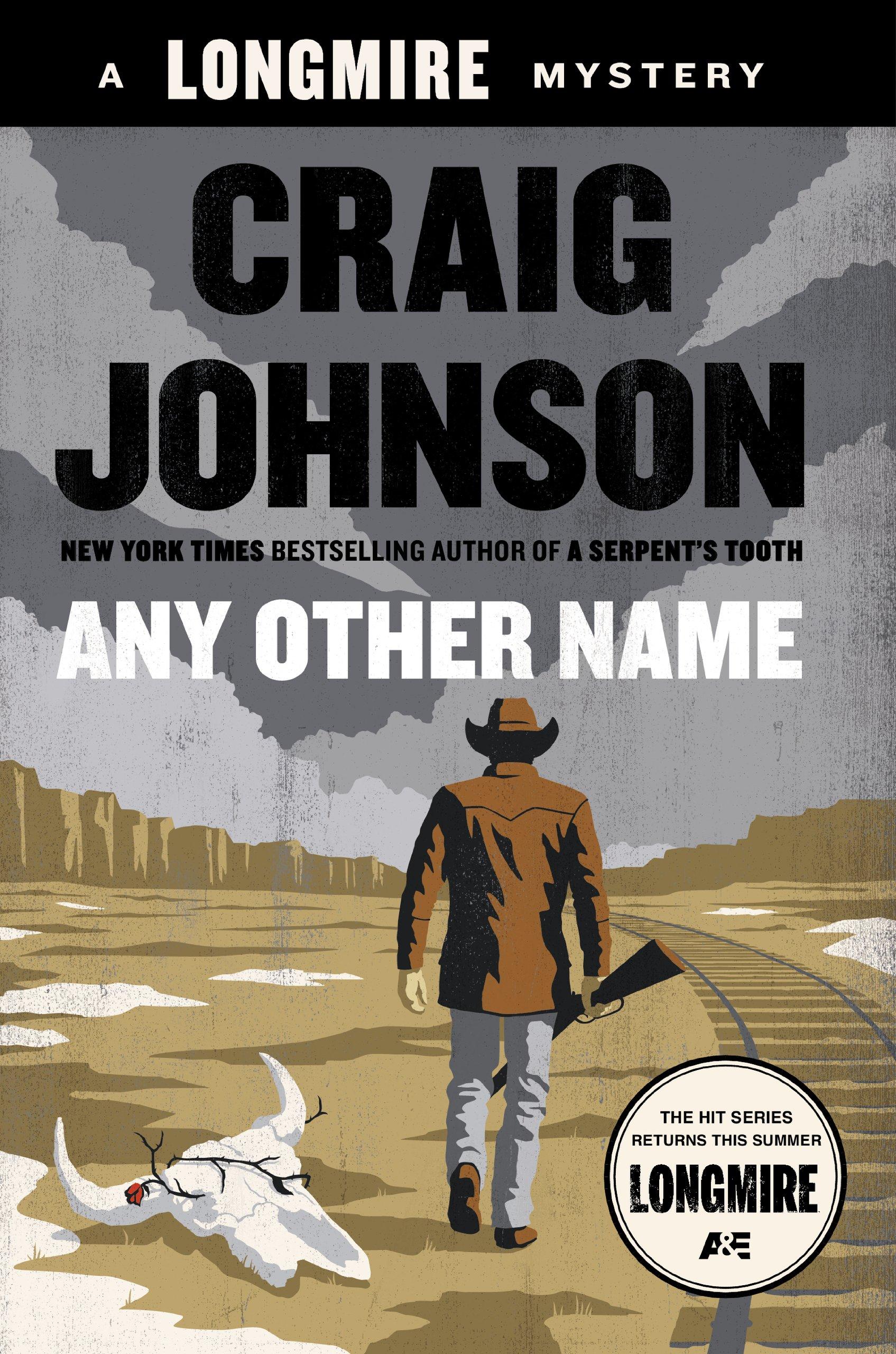 Any Other Name-Craig Johnson-2015 Longmire Mystery-trade sized paperback