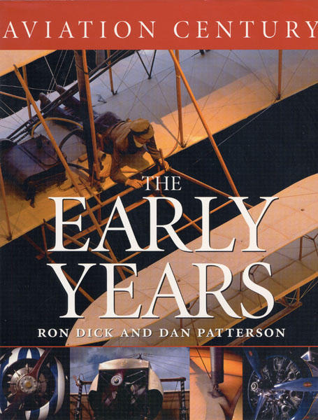 The cover of Volume One, The Aviation Century.  The only book published in 2003 with a new image of the Wright Flyer I in the cover.