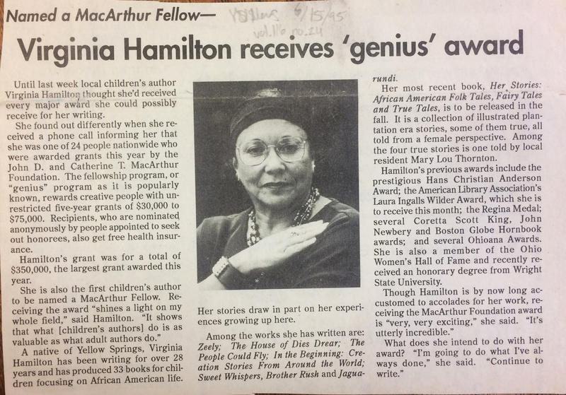 Virginia Hamilton was named a MacArthur Fellow in 1995