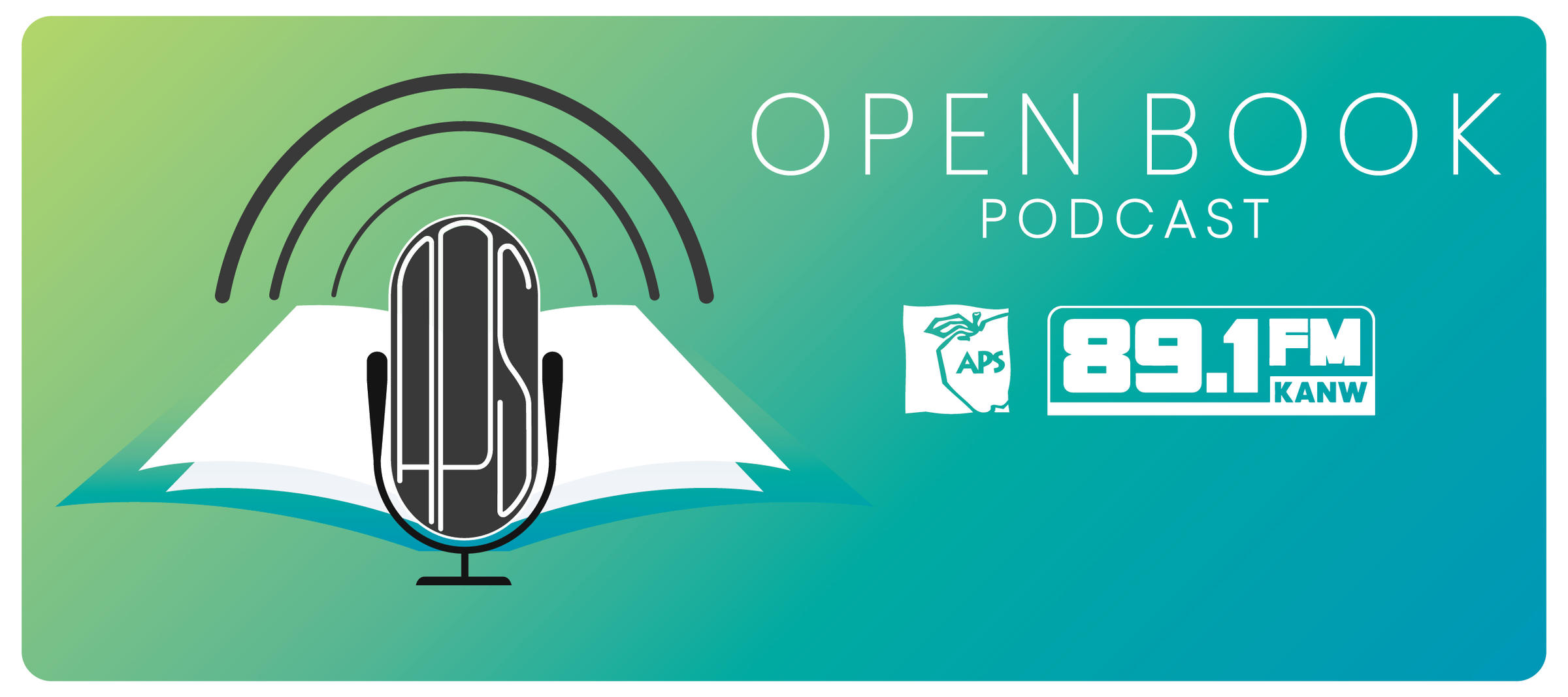 APS Open Book - Episode 4: Fine Arts in Our Schools | KANW