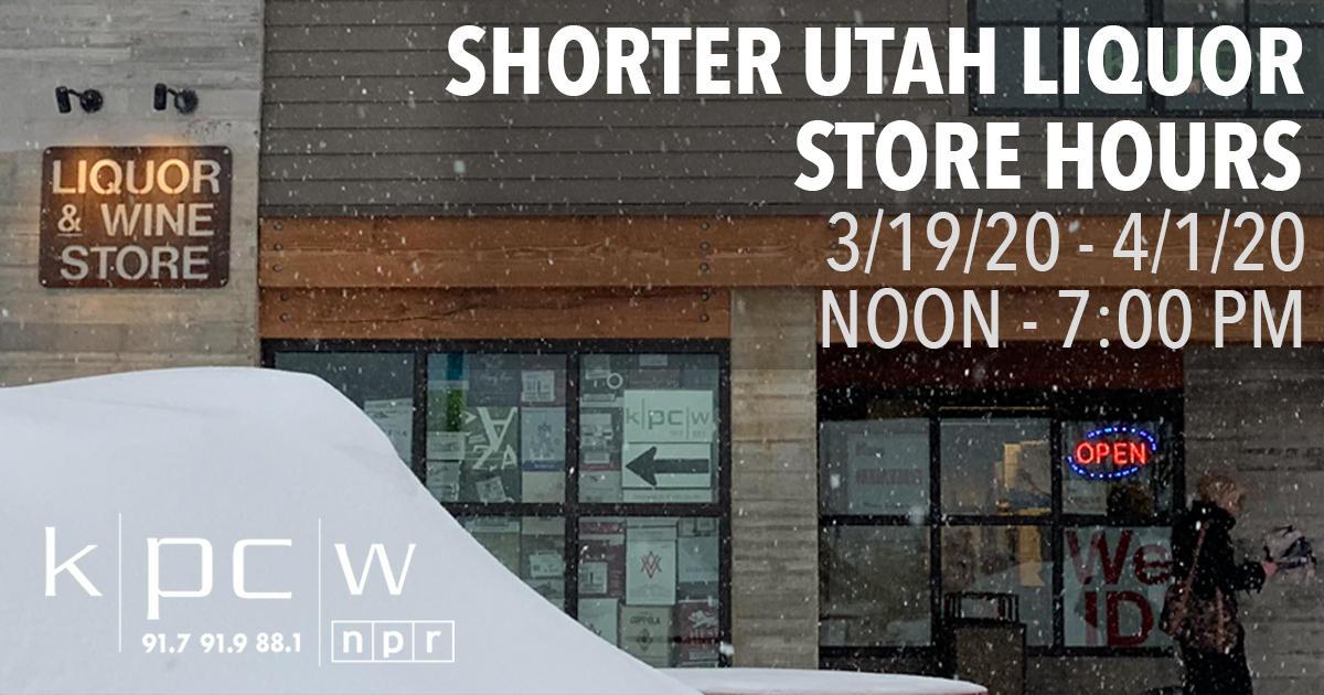 Shorter Utah Liquor Store Hours Start Tomorrow Thursday 3 19 20 Kpcw