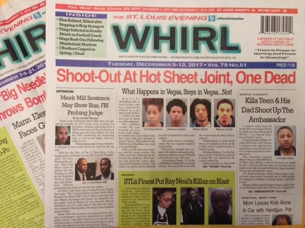 The Evening Whirl bills itself as St. Louis' uninterrupted crime-fighting publication for over 79 years.