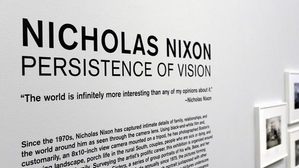 "The exhibit ""Persistence of Vision"" had been up since December, months before the allegations against Nicholas Nixon became public."