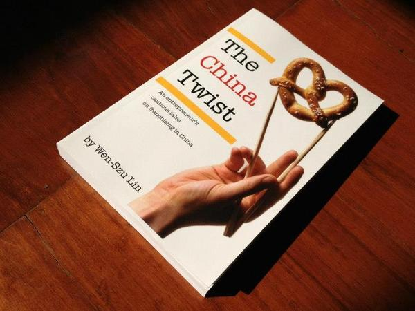 <em>The China Twist</em> by Wen-Szu Lin chronicles the author's (ultimately unsuccessful) attempt to bring Auntie Anne's pretzels to China.