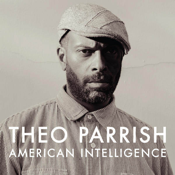 Theo Parrish's new album, <em>American Intelligence</em>, is due out in early December.