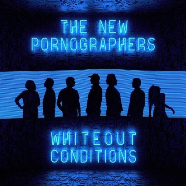 The New Pornographers: <em>Whiteout Conditions</em>