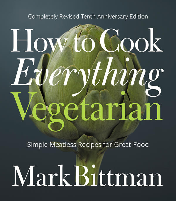 The new edition of <em>How to Cook Everything Vegetarian</em> published earlier this month.