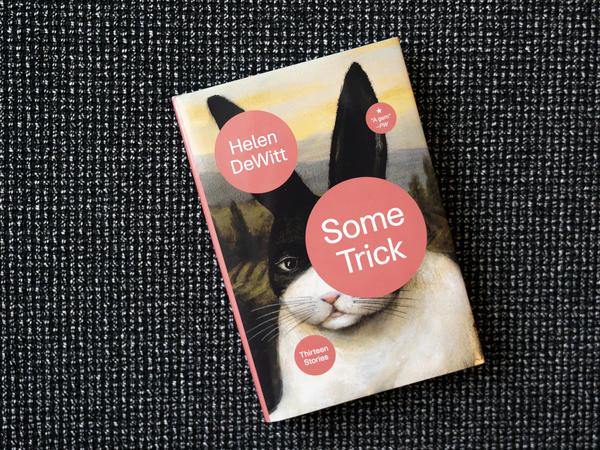 """""""Some Trick"""" by Helen DeWitt"""