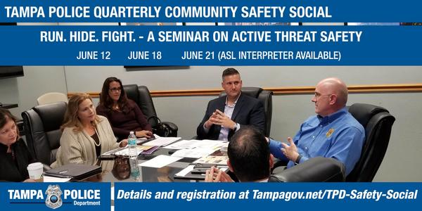 The Tampa Police Department is hosting three seminars on Active Threat Safety this month.