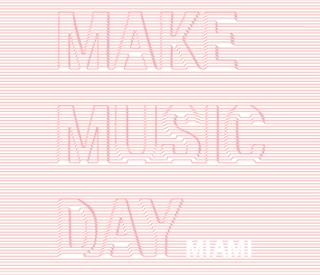 Miami is kicking off summer with its own celebration of the global Make Music Day.